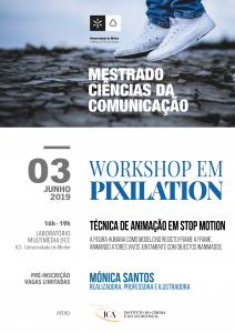 Workshop de PIXILATION: uma técnica de Stop Motion - 3.junho.2019, com Mónica Santos.